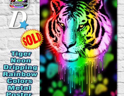 SOLD! Tiger Neon Dripping Rainbow Colors – Metal Poster by BluedarkArt – Displate
