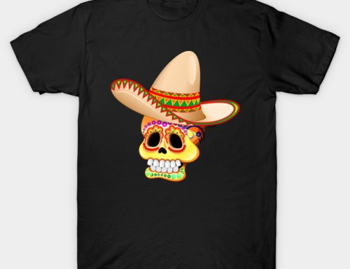 SOLD! Thank You! Mexico Sugar Skull with Sombrero T-Shirts